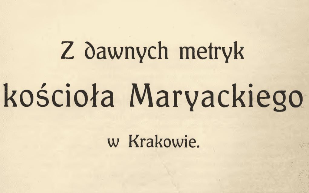metryki kościoła mariackiego i katedry na wawelu